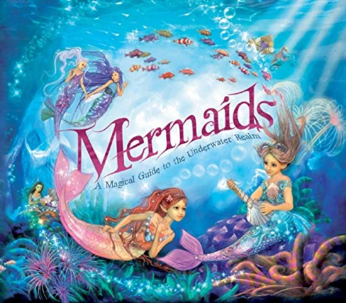 9781847326300: Mermaids: A Magical Guide to the Underwater Realm