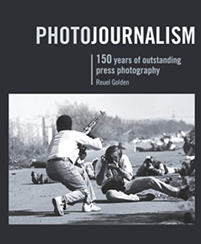 9781847326362: Photojournalism: 150 Years of Outstanding Press Photography