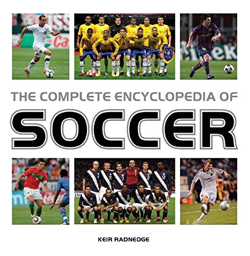 9781847326577: The Complete Encyclopedia of Soccer