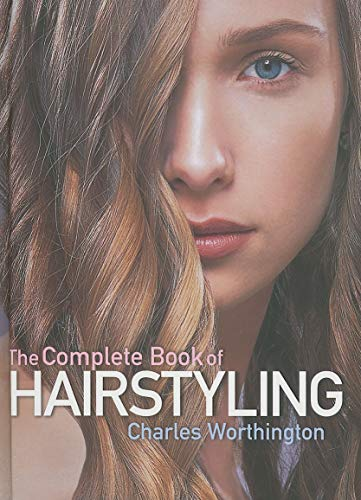 9781847327185: The Complete Book of Hairstyling