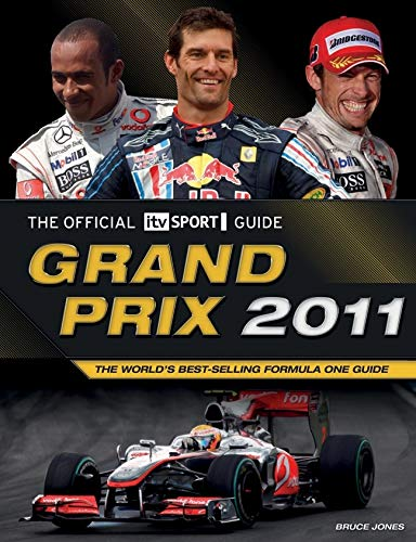 9781847327284: Grand Prix 2011: The World's Best-Selling Formula One Guide (Official itv Sport Guides)