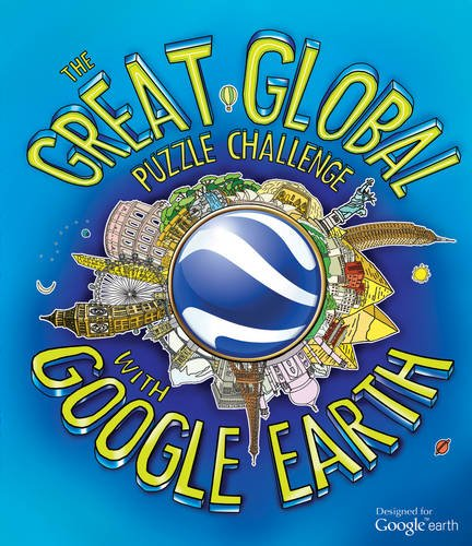 9781847327383: The Great Global Puzzle Challenge with Google Earth
