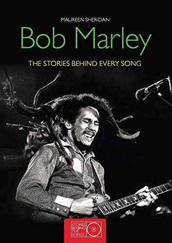 9781847327789: Bob Marley SBTS: The Stories Behind the Songs