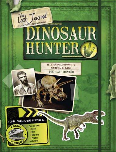 9781847327888: The Lost Journal-dinosaur Hunter
