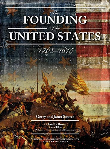 The Founding of the United States: 1763-1815: Souter, Gerry, Souter,