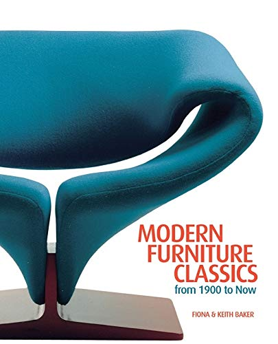 Modern Furniture Classics: From 1900 to Now: Fiona Baker, Keith