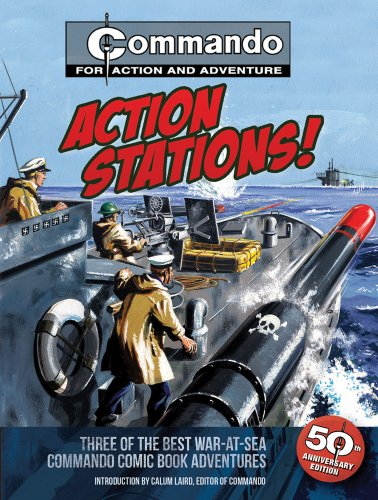 9781847328229: Action Stations!: Three of the Best War-at-Sea Commando Comic Book Adventures