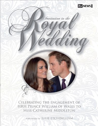 Invitation to the Royal Wedding: Ian Lloyd; Foreword by Julie Etchingham; ITV News