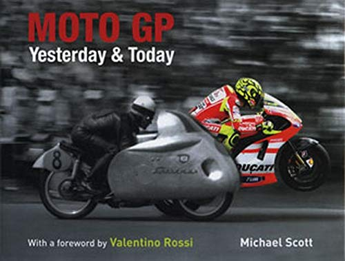 9781847328717: Moto GP Yesterday and Today