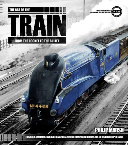 9781847328786: The Age of the Train: From the Rocket to the Bullet