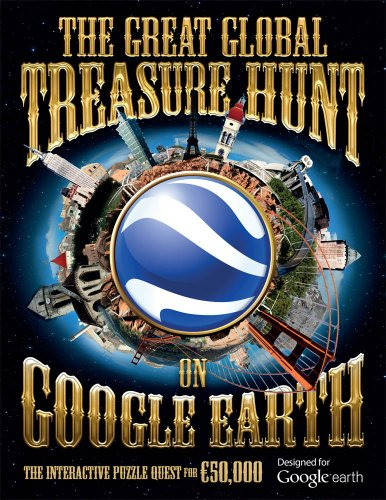 9781847329097: The Great Global Treasure Hunt on Google Earth