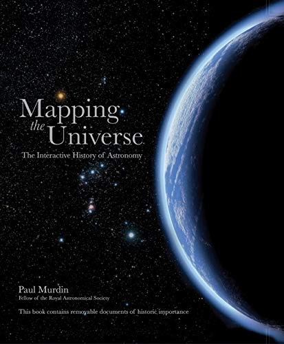 9781847329158: Mapping the Universe: The Interactive History of Astronomy