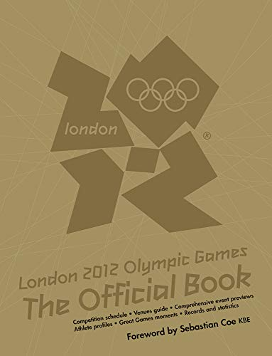 9781847329240: London 2012 Olympic Games The Official Book