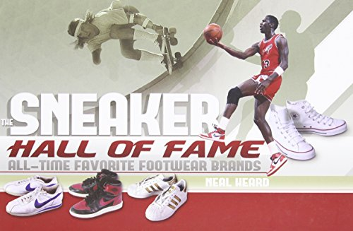 9781847329264: The Sneaker Hall of Fame: All-Time Favorite Footwear Brands