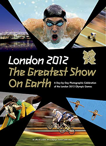 9781847329332: L2012 the Greatest Show on Earth