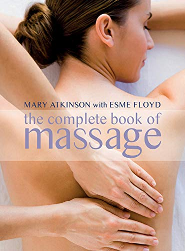 9781847329462: The Complete Book of Massage