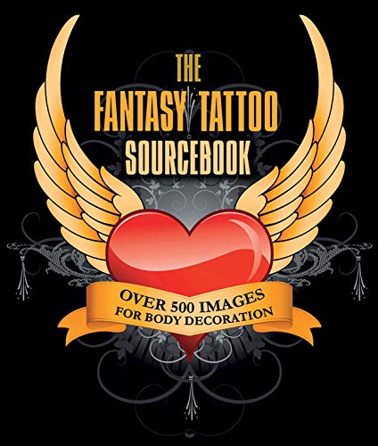 9781847329844: The Fantasy Tattoo Sourcebook: Over 500 Images for Body Decoration