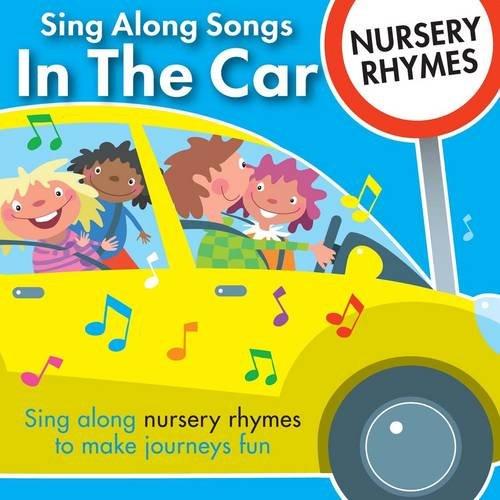 9781847330673: Sing Along Songs in the Car - Nursery Rhymes