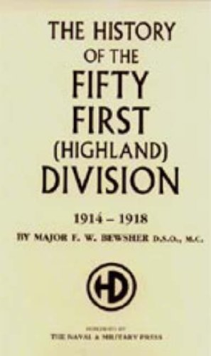 9781847341068: History of the 51st (Highland) Division 1914-1918