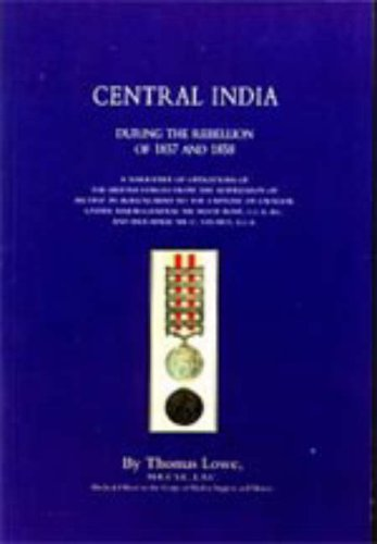 9781847341655: Operations of the British Army in Central India During the Rebellion of 1857 and 1858