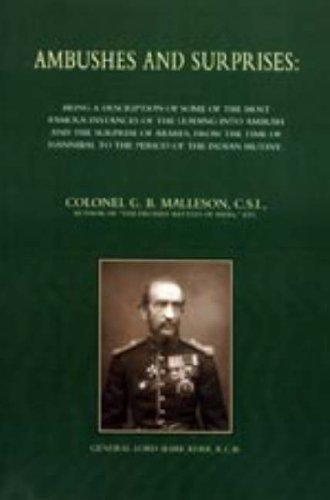 AMBUSHES AND SURPRISES: Col. G. B. Malleson