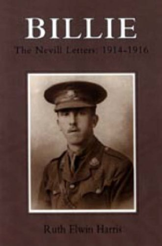 9781847342812: BILLIE: The Nevill Letters: 1914-1916