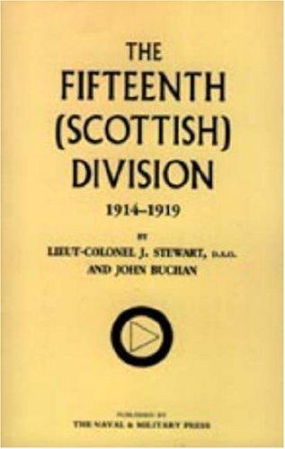 9781847343222: Fifteenth (Scottish) Division 1914-1919
