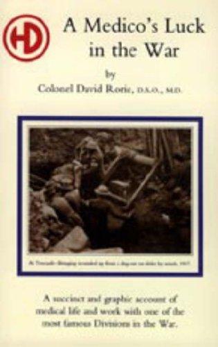Medico's Luck in the War: David Rorie