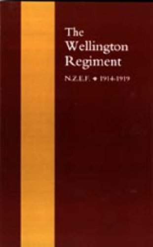 9781847343642: Wellington Regiment: N.Z.E.F 1914-1918