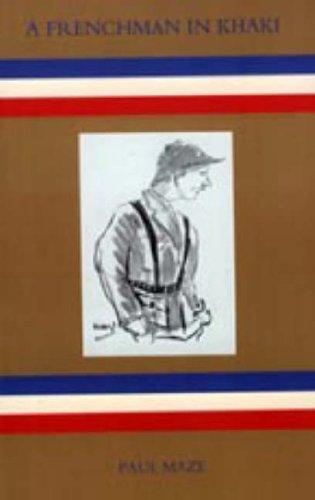 Frenchman in Khaki: Paul Maze