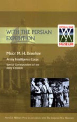 9781847343833: With the Persian Expedition [1918]