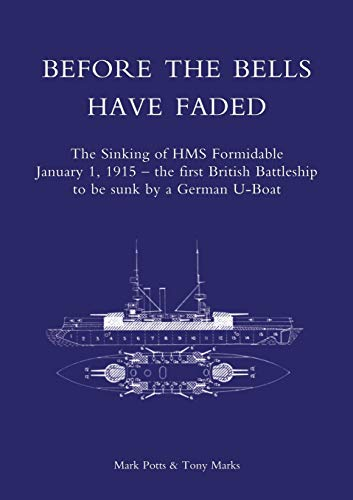 BEFORE THE BELLS HAVE FADED: The Sinking: Mark Potts and
