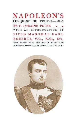 9781847347459: NAPOLEON'S CONQUEST OF PRUSSIA 1806