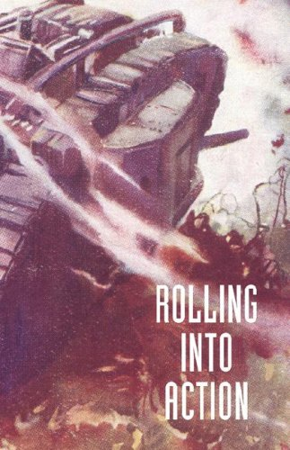 9781847347817: Rolling Into Action, Memoirs of a Tank Corps Section Commander