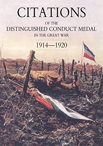 Citations of the Distinguished Conduct Medal 1914-1920: R.W. Walker, Christopher