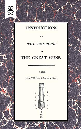 Instructions for the Exercise of the Great Guns, 1818: The Commissioners The Commissioners