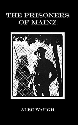 9781847349736: The Prisoners of Mainz