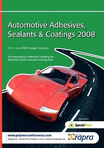 9781847350725: Automotive Adhesives, Sealants and Coatings 2008
