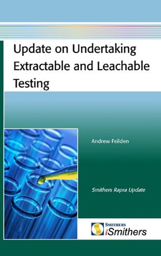 9781847354556: Update on Undertaking Extractable and Leachable Testing