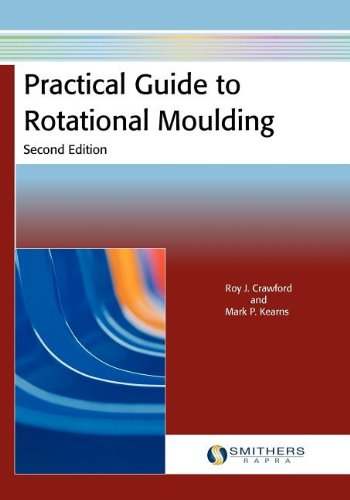 9781847355119: Practical Guide to Rotational Moulding, Second Edition