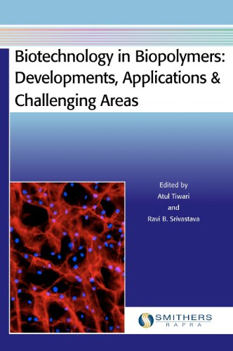 9781847355423: Biotechnology in Biopolymers: Developments, Applications & Challenging Areas