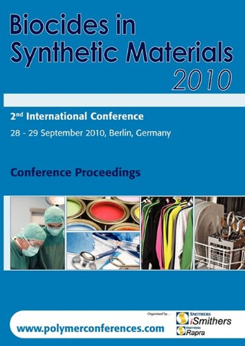 9781847355546: Biocides in Synthetic Materials 2010 Conference Proceedings