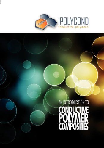 9781847355898: An Introduction to Conductive Polymer Composites