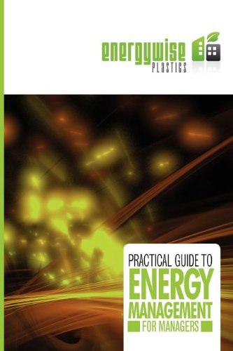Practical Guide to Energy Management for Managers: Energywise consortium