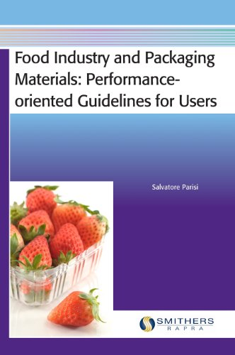 9781847356093: Food Industry and Packaging Materials - Performance-Oriented Guidelines for Users