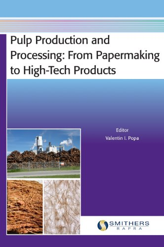 9781847356338: Pulp Production and Processing: From Papermaking to High-Tech Products
