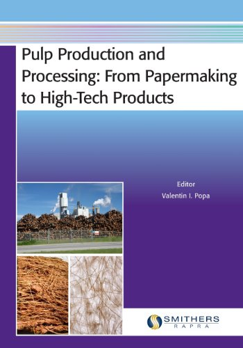 9781847356345: Pulp Production and Processing: From Papermaking to High-Tech Products