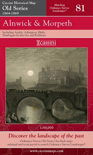 Alnwick and Morpeth (Cassini Old Series Historical