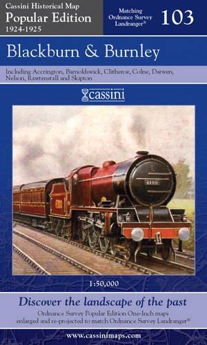 Blackburn & Burnley (Cassini Popular Edition Historical: Cassini Publishing Ltd