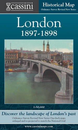 Cassini Historical Map, London 1897-1898 (LON-RNC): Discover the Landscape of London's Past: ...